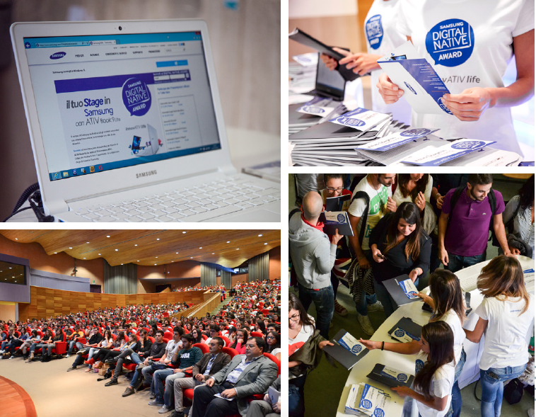 National tour in important Italian universities to promote the Samsung Ativ Book 9 Lite to university students. The students are engaged in the challenge to create a marketing plan of the laptop. The best team wins a stage in Samsung.